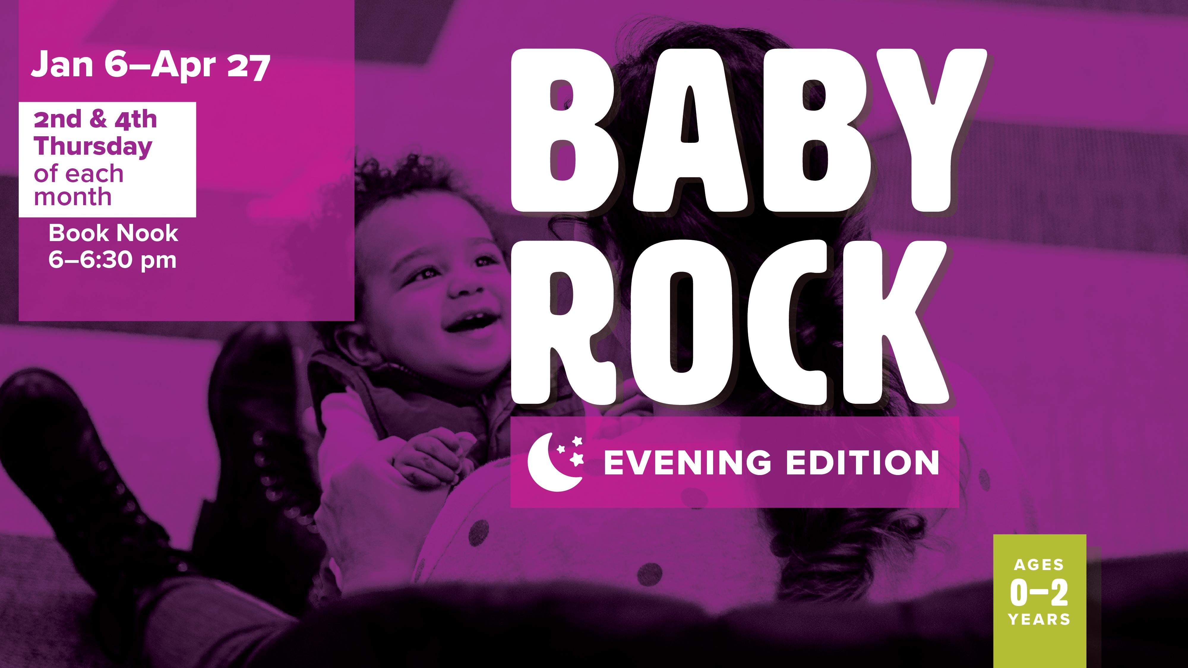 baby rock evening edition